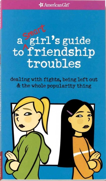 A Smart Girl's Guide to Friendship Troubles cover