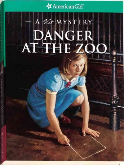 Danger at the Zoo: A Kit Mystery (American Girl Mysteries) cover