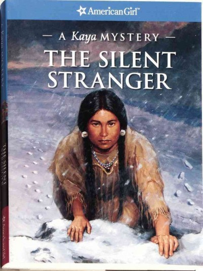 The Silent Stranger: A Kaya Mystery (American Girl Mysteries)