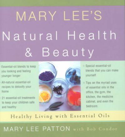 Mary Lee's Natural Health and Beauty: Healthy Living for Everyone, Everyday cover