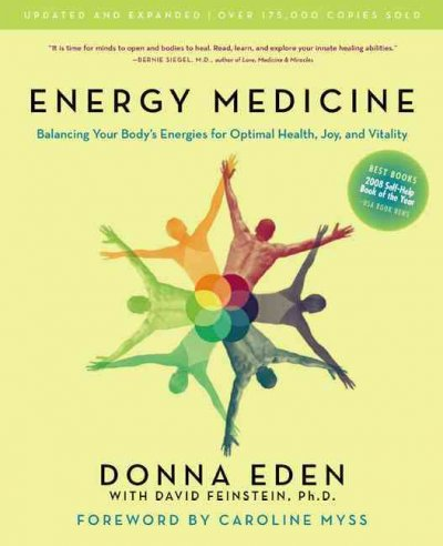 Energy Medicine: Balancing Your Body's Energies for Optimal Health, Joy, and Vitality cover