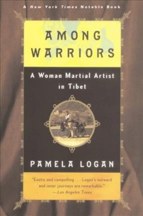 Among Warriors: A Woman Martial Artist in Tibet cover