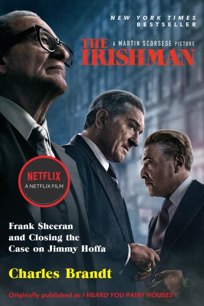 The Irishman (Movie Tie-In): Frank Sheeran and Closing the Case on Jimmy Hoffa cover