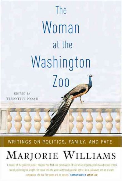 The Woman at the Washington Zoo: Writings on Politics, Family, and Fate cover