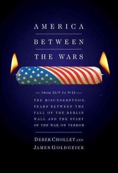 America Between the Wars: From 11/9 to 9/11 cover