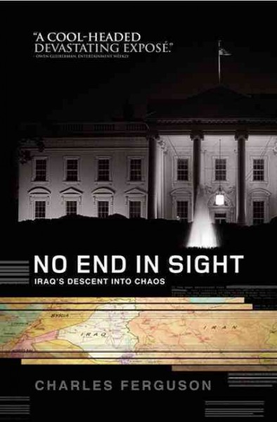 No End in Sight: Iraq's Descent into Chaos cover