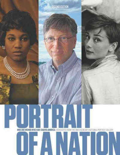Portrait of a Nation, Second Edition: Men and Women Who Have Shaped America cover