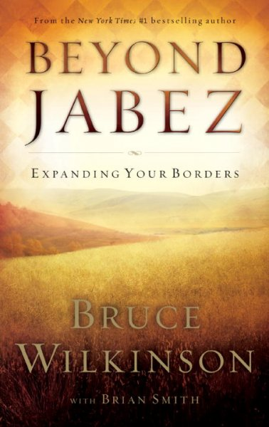 Beyond Jabez: Expanding Your Borders cover