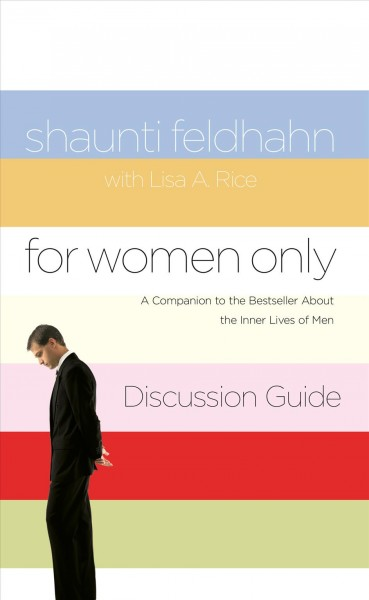 For Women Only Discussion Guide: A Companion to the Bestseller about the Inner Lives of Men cover