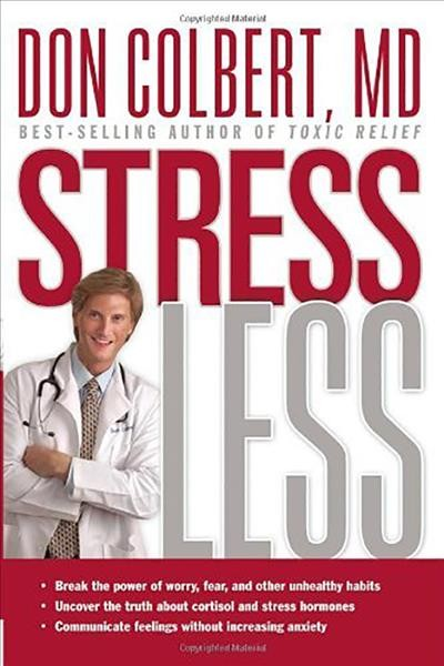 Stress Less: Do you want a stress-free life? cover