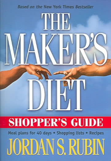 Makers Diet Shopper's Guide: Meal plans for 40 days - Shopping lists - Recipes cover