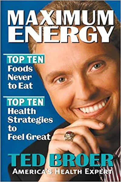 Maximum Energy Revised: Top ten health strategies to feel great, live longer, and enjoy life cover