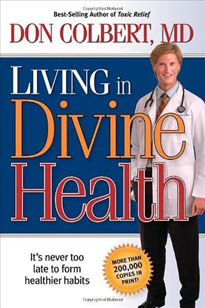 Living In Divine Health: It is never too late to get on the road to healthier habits cover