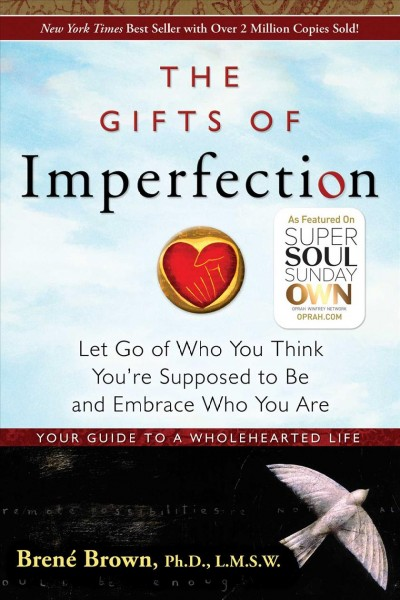 The Gifts of Imperfection: Let Go of Who You Think You're Supposed to Be and Embrace Who You Are (1) cover