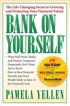 Bank On Yourself: The Life-Changing Secret to Protecting Your Financial Future cover