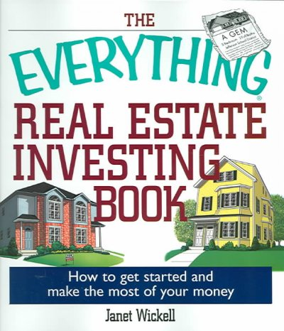The Everything Real Estate Investing Book: How to get started and make the most of your money (Everything: Business and Personal Finance) cover