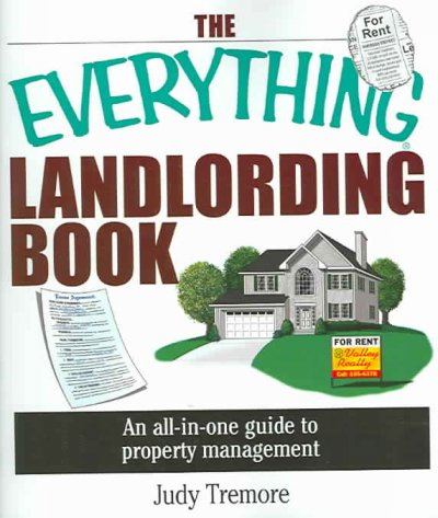 The Everything Landlording Book: An All-in-one Guide To Property Management (Everything (Business & Personal Finance)) cover