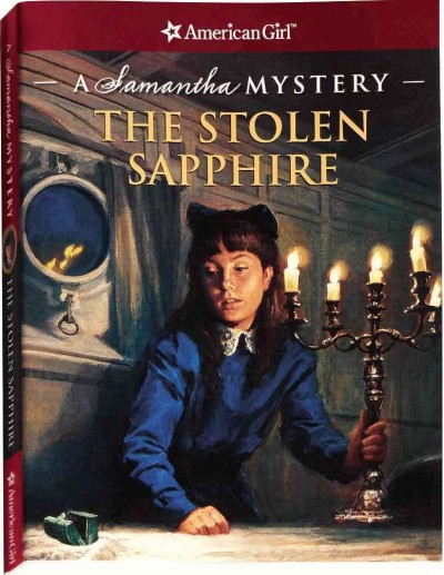 The Stolen Sapphire: A Samantha Mystery (American Girl) (American Girl Mysteries)