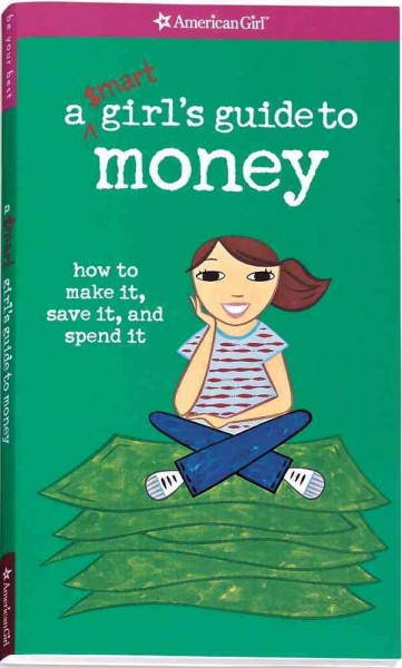 A Smart Girl's Guide to Money (American Girl Library) cover