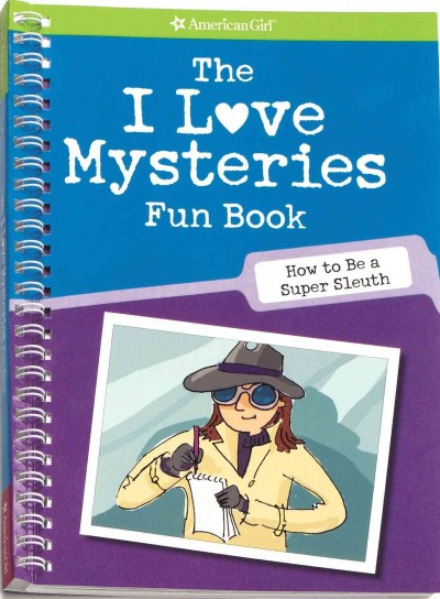 The I Love Mysteries Fun Book (American Girl Library) cover