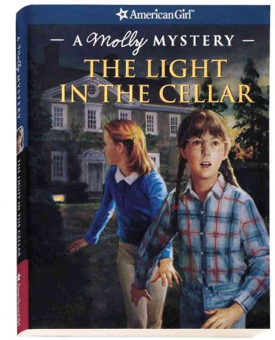 The Light in the Cellar: A Molly Mystery (American Girl Mysteries) cover