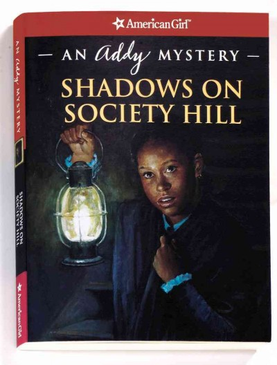 Shadows on Society Hill: An Addy Mystery (American Girl Mysteries) cover