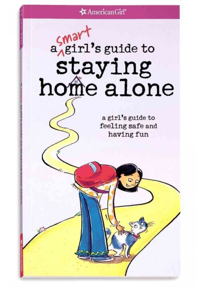 A Smart Girl's Guide to Staying Home Alone (American Girl) cover