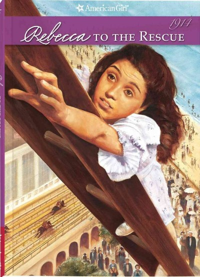 Rebecca to the Rescue (American Girl Collection) cover