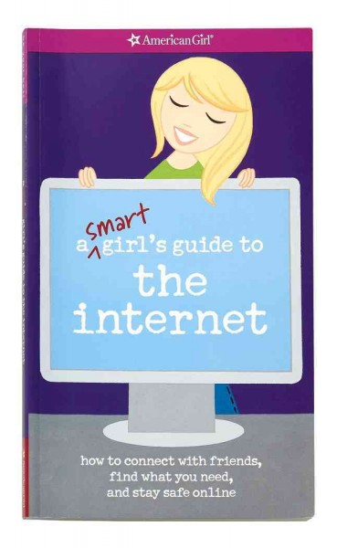A Smart Girl's Guide to the Internet (American Girl Library) cover