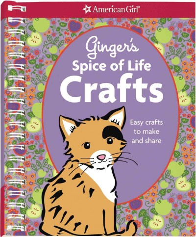 Ginger's Spice of Life Crafts (American Girl (Quality)) cover
