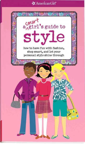 A Smart Girl's Guide to Style (Smart Girl's Guides) cover