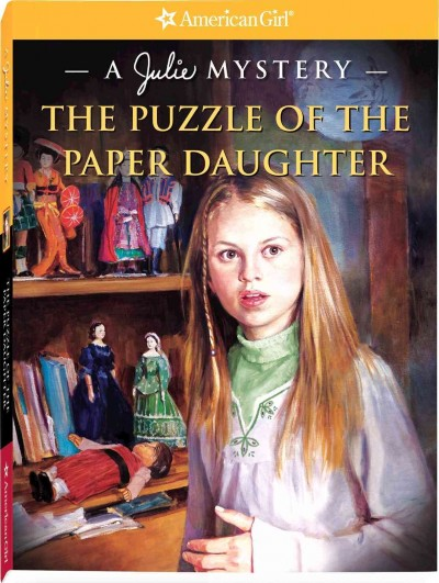 Puzzle of the Paper Daughter: A Julie Mystery (American Girl Mysteries) cover