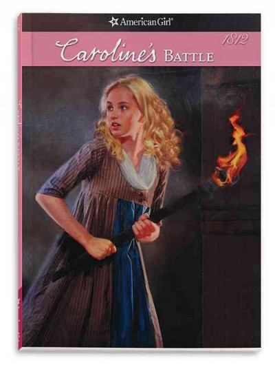 Caroline's Battle (American Girl: Caroline's Stories) cover