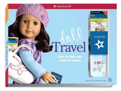 Doll Travel: Trips to take and crafts to make! (American Girl) cover