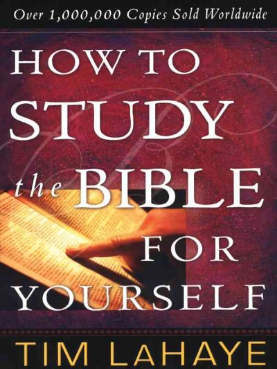 How to Study the Bible for Yourself (Christian Softcover Originals)