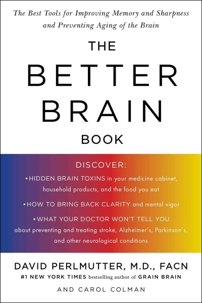 The Better Brain Book: The Best Tool for Improving Memory and Sharpness and Preventing Aging of the Brain cover