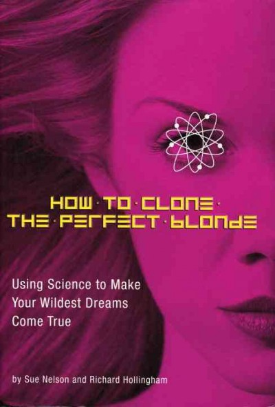 How to Clone the Perfect Blonde cover