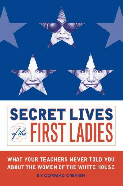 Secret Lives of the First Ladies cover