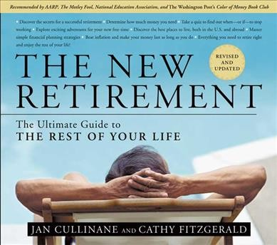 The New Retirement: Revised and Updated:  The Ultimate Guide to the Rest of Your Life cover