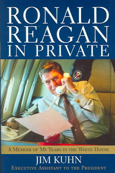 Ronald Reagan in Private: A Memoir of My Years in the White House cover