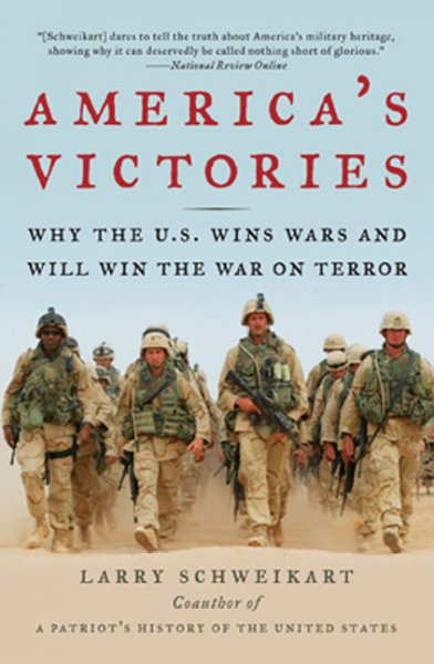 America's Victories: Why the U.S. Wins Wars and Will Win the War on Terror cover