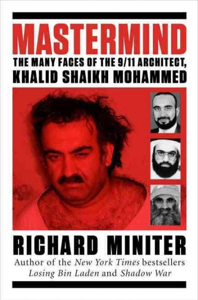 Mastermind: The Many Faces of the 9/11 Architect, Khalid Shaikh Mohammed cover