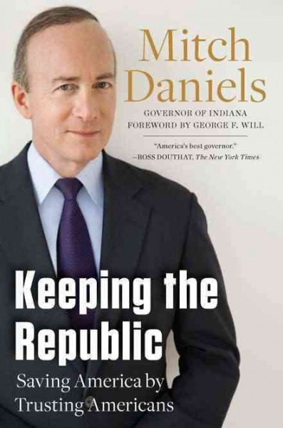 Keeping the Republic: Saving America by Trusting Americans cover