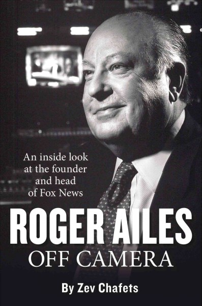 Roger Ailes: Off Camera cover