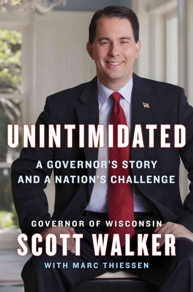 Unintimidated: A Governor's Story and a Nation's Challenge cover
