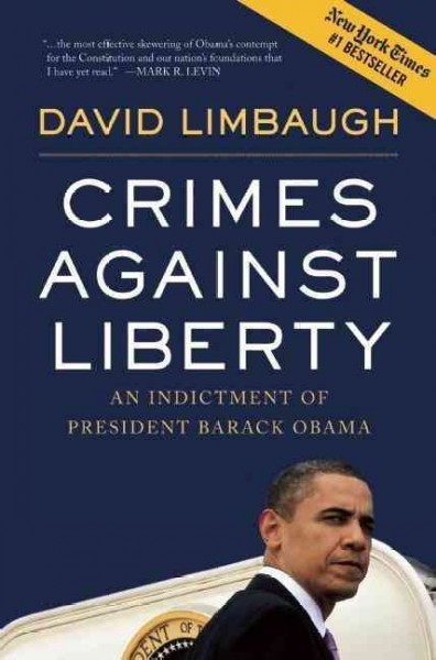 Crimes Against Liberty: An Indictment of President Barack Obama cover