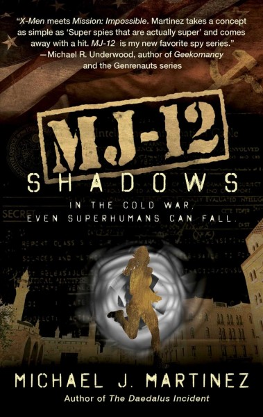 MJ-12: Shadows: A MAJESTIC-12 Thriller cover