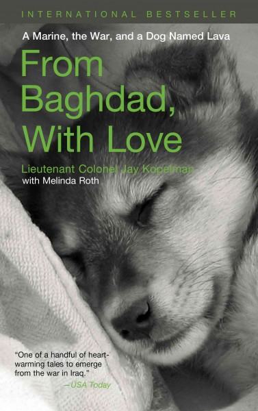 From Baghdad with Love: A Marine, the War, and a Dog Named Lava cover