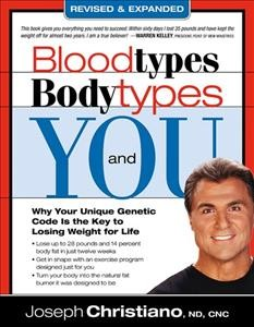 Blood Types, Body Types And You (Revised & Expanded) cover