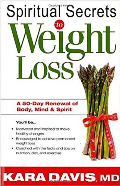 Spiritual Secrets To Weight Loss: A 50-Day Renewal of the Mind, Body, and Spirit cover
